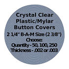 "Внешний вид - 50-1000 - Clear Mylar Button Covers for 2 1/4"" Badge A Minit Buttons  002 or 003"