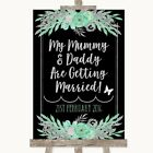 Wedding Sign Poster Print Black Mint Green  Silver Mummy Daddy Getting Married