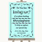 Wedding Sign Poster Print Aqua Instagram Social Media Photo Sharing