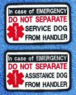 Внешний вид - In Case Of Emergency Do Not Separate Service Dog Patch 2.5X4 Assistance DannyLuA