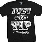 Just the Tip by Cartel Ink