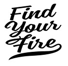Find Your Fire Vinyl Decal Sticker Quote Home Wall Cup Car Decor Choice