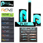 Rove / Plug and Play / Stiz / Heavys / Galxy / Pure / Battery /100 % Authentic