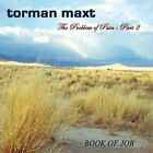 TORMAN MAXT - Problem Of Pain 2 By Torman Maxt (2013-05-04) - CD - SEALED/NEW