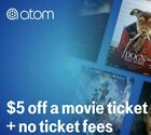 Kyпить ATOM $5 OFF ANY Movie Ticket any format Dolby, 3D, IMAX EXP 7/22/19 на еВаy.соm