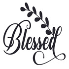 Blessed Vinyl Decal Sticker For Home Cup Mug Glass Wall Decor Choice