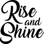 Vinyl Wall Art Decal - Rise And Shine - Home Living Room Wall Stickers 23* X 23*