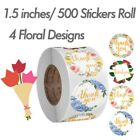"1.5"" / 500 Pcs Roll Round Thank You Stickers Labels Round Seals Holiday Floral"