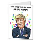 Lets make your birthday great again funny card Isolation Quarantine card A5- 103