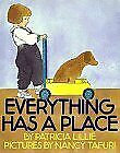 EVERYTHING HAS A PLACE By Patricia Lillie - Hardcover *Excellent Condition*