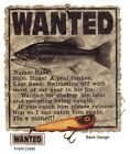 FISHING T-SHIRT, WANTED, Name: Bass, Size: Huge! A real lunker, New T-Shirt