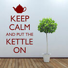 KEEP CALM and put the KETTLE ON  vinyl wall art sticker