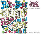 SASSY CHICKS, PUT YOUR BIG GIRL PANTIES ON AND DEAL WITH IT, New  T-shirt