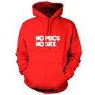 No Pecs No Sex - Unisex Hoodie / Hooded Top - Gym - Lad - Funny - 9 Colours