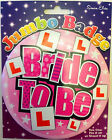Jumbo 'BRIDE TO BE' Badge by Simon Elvin