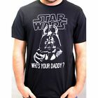 Star Wars - T-Shirt Darth Vader Who's your Daddy - En licence officielle !