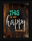 Happy Place Marla Rae 16x12 Typography Sign Framed Art Print Picture Wall Decor