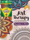 Art Therapy Coloring Book with Colored Pencils Twistables Crayola Marker Adult