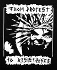 From Protest to Resistance Patch NEU Grind Crust Antifa Wolfbrigad Discharge ENT