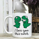 Coffee Mug - T Rex - I love you this much