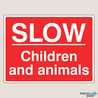 Slow Children and Animals Farm Signs