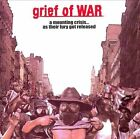 A Mounting Crisis...As Their Fury Got Released by Grief of War (CD, Feb-2008, Pr
