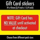 Anti Theft 'Gift Card Has No Value Until Activated At Checkout' labels