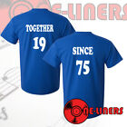 TOGETHER SINCE - VALENTINES - COUPLES T-SHIRTS - £15 FOR A PAIR
