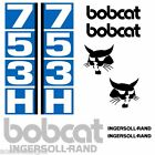 Bobcat 753H DECALS Stickers Skid Steer loader New Repro decal Kit