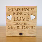 Mums House Runs on Love Laughter Gin and Tonic – Oak Wooden Mothers Day Plaque