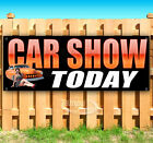 CAR SHOW TODAY Advertising Vinyl Banner Flag Sign Many Sizes USA