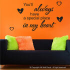 """YOU'LL ALWAYS ......IN MY HEART"" DIY Inspirational Quote Wall Decal"