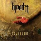 Breed 77 - In My Blood (CD) . FREE UK P+P ......................................