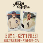 2019 TOPPS ALLEN & GINTER - YOU PICK YOUR CARD #351-400 SPs - BUY 1 GET 1 FREE! on Ebay