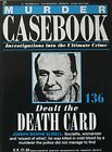 Dealt The Death Card: Joseph Bowne Elwell by Murder Casebook B0017TUEJU