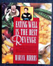 Eating Well Is the Best Revenge Cookbook Marian Burros 1995 Free Shipping in US