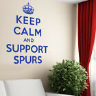 Keep Calm And Support Spurs- Football Wall Sticker Art Decal Vinyl Quote