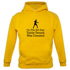 On The 8th Day Table Tennis Was Created - Kids / Childrens Hoodie - Ping Pong