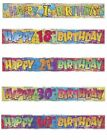 Happy Birthday Banners Bright Colours,Celebration,Party BUY ONE GET ONE FREE!