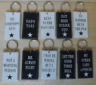 Dad Taxi, Man Cave, Always Right , Lordship, Pub, Porsche Message Keyring Gift
