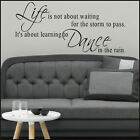 LARGE WALL STICKER QUOTE LIFE NOT ABOUT WAITING STORM PASS DANCE RAIN TRANSFER
