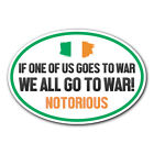 Conor McGregor UFC Take Part Over One of Us Goes to War Car Bumper Sticker Decal