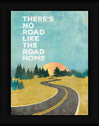 The Road Home Marla Rae 16x12 Winding Road Inspirational Sign Framed Art Print