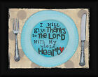 My Whole Heart Lisa Larson 12x16 Give Thanks To The Lord Prayer Framed Art Print