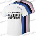I am a genius of ginormous proportions T SHIRT New Kids gift t shirts 5-13 years