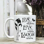 Coffee Mug - Positive Quote Message - Live Love Laugh