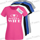 Trophy Wife Cotton T-Shirt Gift ideas for Her Brand new t-shirts size S - 2XL