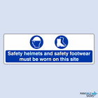 Safety Helmets and Safety Footwear Must Be Worn On This Site Sign