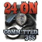 Law Enforcement Tshirt 24 On Committed 365 Police Officer Badge Americas Finest