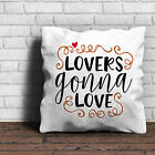 Lovers Gonna Love - Love Valentines Gift Home